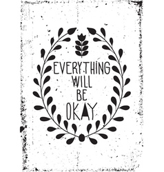 Simple vintage motivational poster with floral vector image