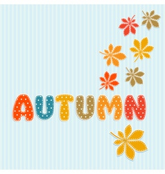 Autumn lettering with fall leaves vector