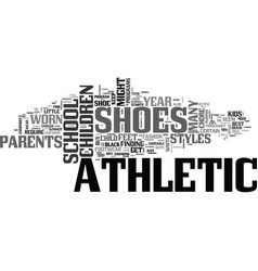 Athletic shoes for little feet text word cloud vector