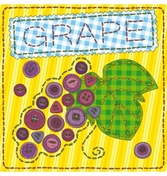 Funny patchwork with grapes and buttons vector
