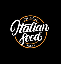italian food hand written lettering logo label vector image vector image