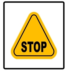 Danger warning sign stop in yellow triangle vector