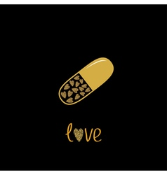 Medical pill with hearts inside love card gold vector