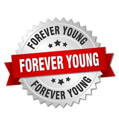 Forever young 3d silver badge with red ribbon vector