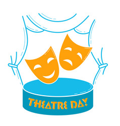 Greeting card world theatre day vector
