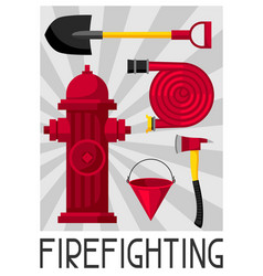 Poster with firefighting items fire safety vector