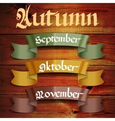 Autumn months september october november vector