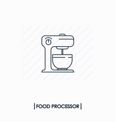 food processor outline icon isolated vector image vector image