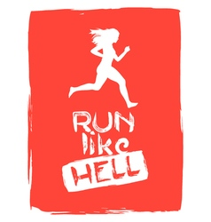 Run like hell running woman vector