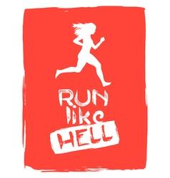 Run like hell running woman vector