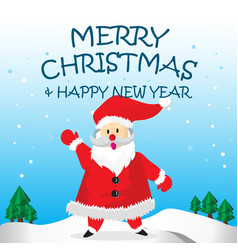 Santa happy say hello and merry christmas cartoon vector