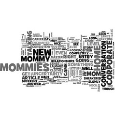 At home mommy entry level text word cloud concept vector