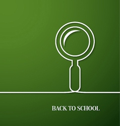 Back to school card with paper magnifying glass vector image vector image