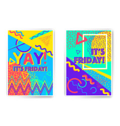 yay friday poster templates vector image