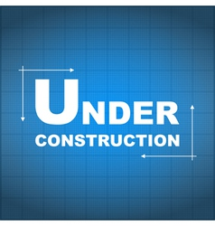 Under Construction Blueprint vector image vector image