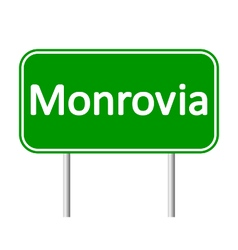 Monrovia road sign vector