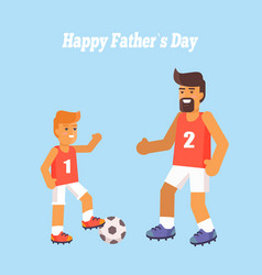 happy fathers day poster with son and dad vector image vector image