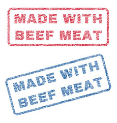 made with beef meat textile stamps vector image