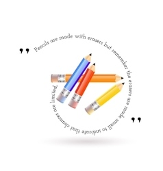 The quote and red yellow orange blue pencils vector