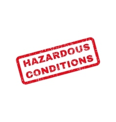 Hazardous conditions text rubber stamp vector