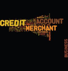 Enjoy the benefits of a credit merchant account vector