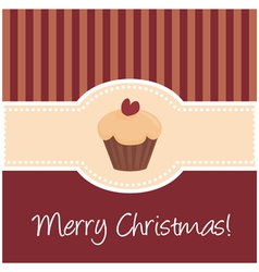 Christmas card with sweet cupcake and wishes vector image
