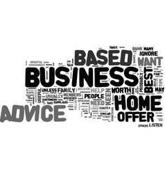 who will offer advice on your home based business vector image vector image