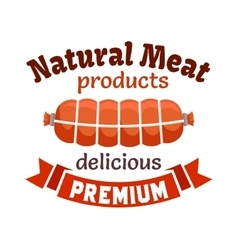 Natural meat products emblem vector