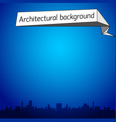 Architectural blue background vector