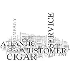 Atlantic cigar text word cloud concept vector