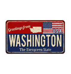 Greetings from washington vintage rusty metal sign vector