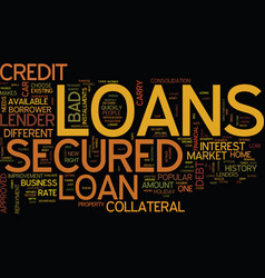 Loans to secure your future secured loans text vector
