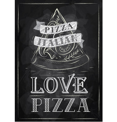 Poster Pizza Love chalk vector image vector image