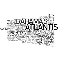 Atlantis bahamas text word cloud concept vector