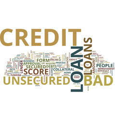 Enjoy the freedom with a bad credit unsecured vector