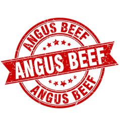 Angus beef round grunge ribbon stamp vector