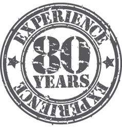 Grunge 80 years of experience rubber stamp vector