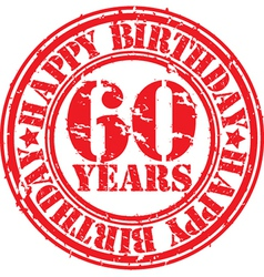 Grunge 60 years happy birthday rubber stamp vector