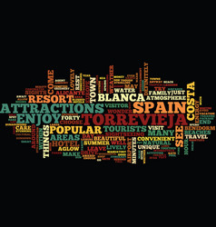 Enjoy the sights intorrevieja spain text vector