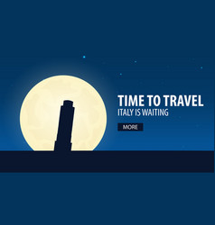 time to travel travel to italy italy is waiting vector image vector image
