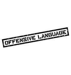 Offensive language rubber stamp vector