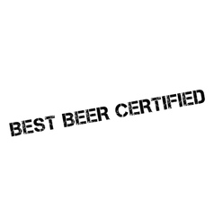 Best beer certified rubber stamp vector