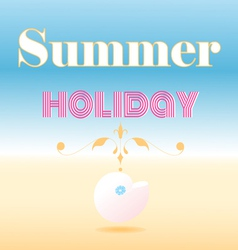Card that says summer holiday vector