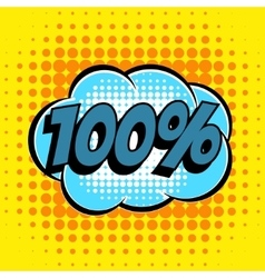 100 percent comic book bubble text retro style vector