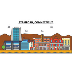 stamford connecticut city skyline architecture vector image