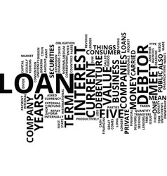 loan what does it mean text background word cloud vector image vector image
