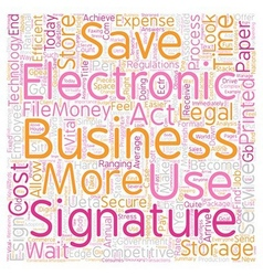Why should i use electronic signatures text vector