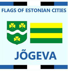 Flag of estonian city jogeva vector