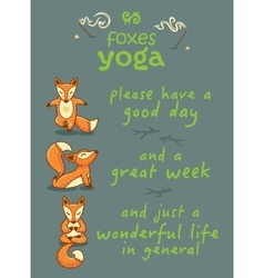 Please have a good day cartoon foxes doing yoga vector