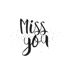 Miss you inscription greeting card with vector